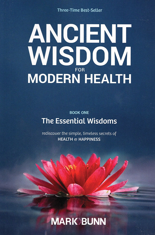 Ancient wisdom for modern health